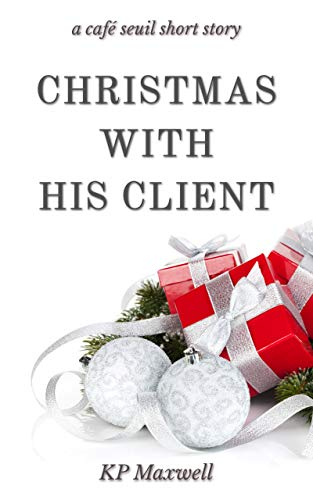 Christmas with His Client (Café Seuil Short Stories)