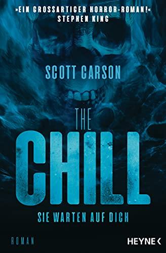 The Chill - Sie warten auf dich: Roman