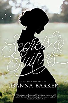 Secrets and Suitors by [Joanna Barker]