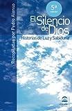 El Silencio De Dios: Historias de Luz y Sabiduría