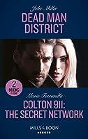 Dead Man District / Colton 911: The Secret Network: Dead Man District (the Taylor Clan: Firehouse 13) / Colton 911: the Secret Network (Colton 911: Chicago)