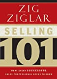 Selling 101: What Every Successful...