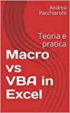 Macro vs VBA in Excel: Teoria e pratica