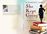 She Kept Going: Reclaiming My Life (Part Book 1)