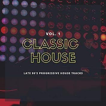 Classic House, Vol. 1 - Late 90's Progressive House Tracks