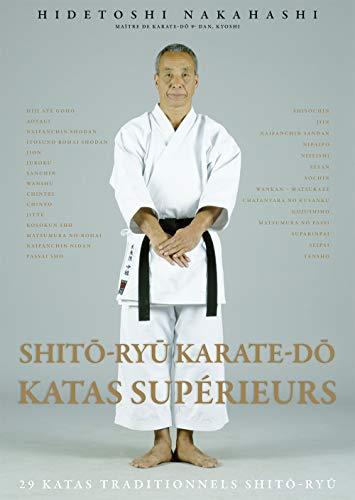 Shito-ryu - Karaté-do - Katas supérieurs