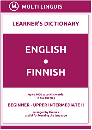 English-Finnish (the Theme-Arranged Learner's Dictionary, Steps 1 - 6) (Finnish Language) (English Edition)