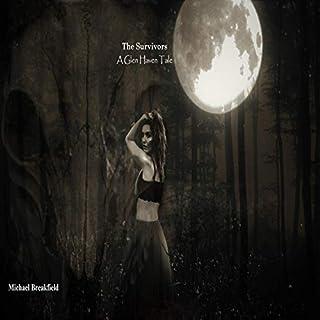 The Survivors: A Glen Haven Tale  cover art