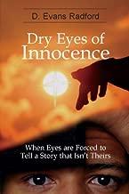 DRY EYES OF INNOCENCE
