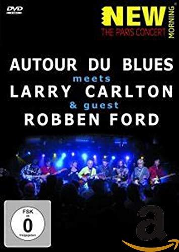 Larry Carlton / Robben Ford - Autour Du Blues, The Paris Concert