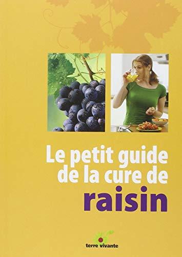 Le petit guide de la cure de raisin (Conseils d'expert)