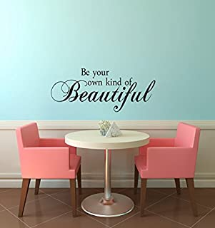 Imprinted Designs Be Your Own Kind of Beautiful. Inspirational Vinyl Wall Decal Sticker Art (13