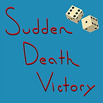 Sudden Death Victory