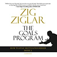 The Goals Program (How to Stay Motivated)