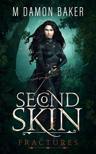 Second Skin: Fractures: A litRPG Adventure (Second Skin Book 1) (English Edition)