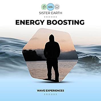 ! ! ! ! ! ! ! ! Energy Boosting Wave Experiences  ! ! ! ! ! ! ! !