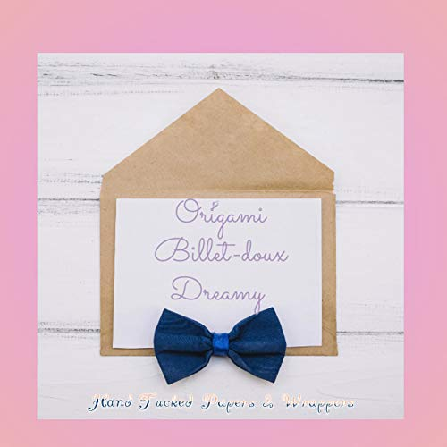 Origami Billet-doux: Dreamy Hand Tucked Papers & Wrappers (English Edition)