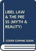 Libel Law & the Press (Myth & Reality)