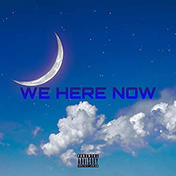 We Here Now (feat. Dj Finish, Blackjack, Dwayne Physilmic, Sendman Ke Mrepa & Playgun)
