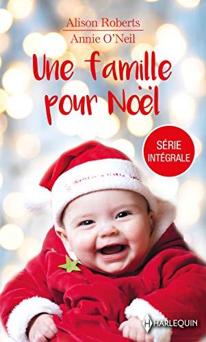 Une famille pour Noël : Une famille au pied du sapin - La magie de l'hiver (Les Favoris Harlequin)