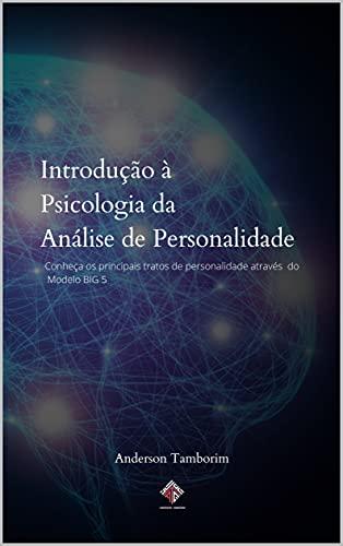 Introdução à Psicologia da Análise de Personalidade