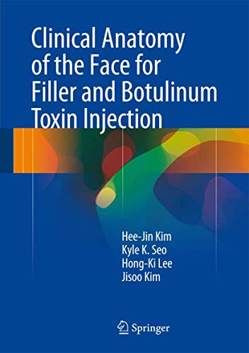 Compare Textbook Prices for Clinical Anatomy of the Face for Filler and Botulinum Toxin Injection 1st ed. 2016 Edition ISBN 9789811002380 by Kim, Hee-Jin,Seo, Kyle K,Lee, Hong-Ki,Kim, Jisoo