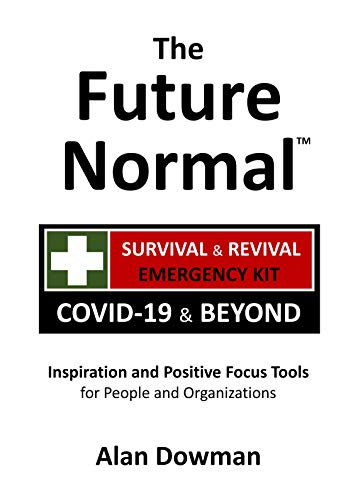 The Future Normal - The Survival & Revival Kit: Covid-19 & Beyond (English Edition)