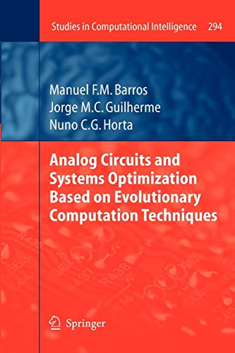 Analog Circuits and Systems Optimization based on Evolutionary Computation Techniques: 294