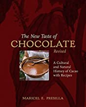 The New Taste of Chocolate: A Cultural & Natural History of Cacao with Recipes by Maricel E. Presilla (2009) Hardcover