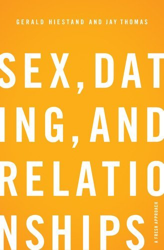 Sex, Dating, and Relationships: A Fresh Approach - Kindle edition ...