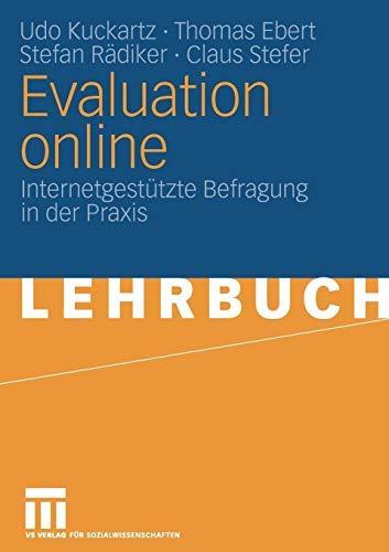 Evaluation online: Internetgestützte Befragung in der Praxis