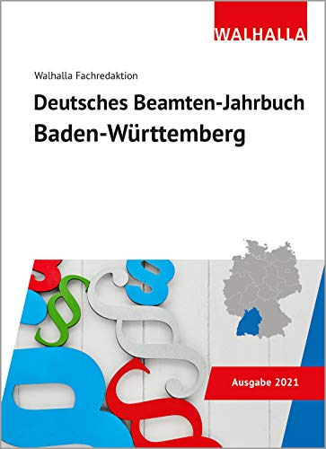 Deutsches Beamten-Jahrbuch Baden-Württemberg 2021: Vorschriftensammlung zum Beamtenrecht