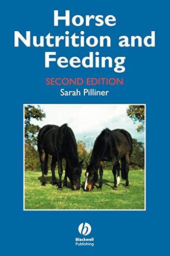 Horse Nutrition and Feeding 2e