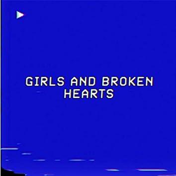 Girls And Broken Hearts
