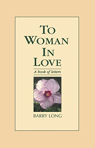 To Woman In Love: A book of letters (English Edition)