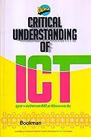 Critical Understanding Of ICT