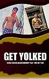 Get Yolked - 6 Week Fitness Program