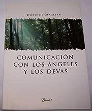 Comunicacion con los angeles y los devas / Communication With Angels and Devas (Findhorn) (Spanish Edition)