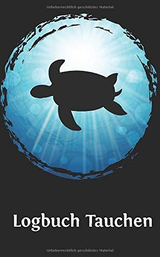 Tauchen Logbuch: Gerätetauchen Schildkröte | Tauchen Dive Log. Platz für 100 Tauchgänge auf vorgedruckten Seiten für Taucher