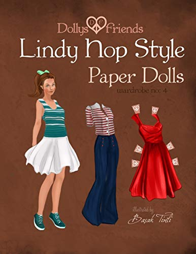 Dollys and Friends Lindy Hop Style Paper Dolls: Wardrobe No: 4