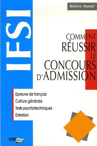 Comment réussir le concours d'admission IFSI