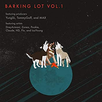 YungSL's BARKINGLOT Vol.1