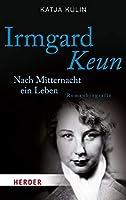 Kulin, K: Irmgard Keun