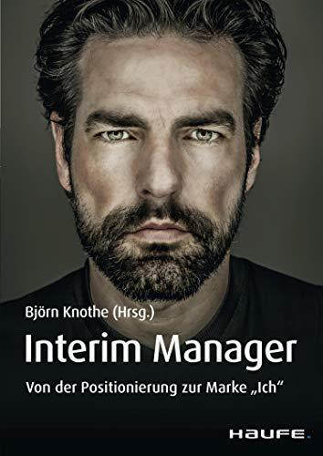 Interim Manager: Von der Positionierung zur Marke