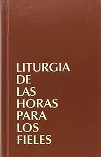 LITURGIA DE LAS HORAS PARA LOS FIELES by Comisi?n Episcopal de de M?xico y Colombia (2012-11-09)