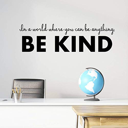 In a World Where You Can Be Anything Be Kind, Classroom Wall Decals, Anti Bullying Stickers, Inspirational School Quotes, Teacher Christmas Gifts, 36