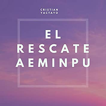 El Rescate Aeminpu