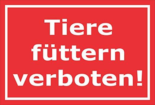 Melis Folienwerkstatt Schild - Tiere füttern verboten - 30x20cm Bohrlöcher 3mm Aluverbund – S00039-197-D 20 Varianten