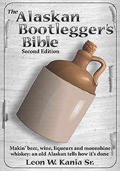 Best alaskan bootleggers bible Reviews