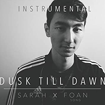 Dusk Till Dawn (Instrumental) [feat. Sarah]